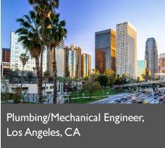 Plumbing/Mechanical Engineer, Los Angeles, CA
