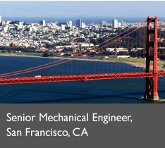 Senior Mechanical Engineer, San Francisco, CA