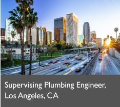 Supervising Plumbing Engineer, Los Angeles, CA