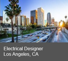 Electrical Designer,</br>Los Angeles